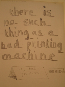 There is no such thing as a bad printing machine...