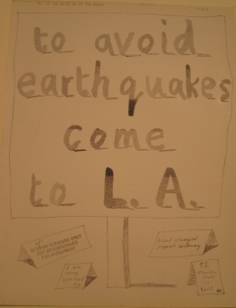 To avoid earthquakes come to L.A